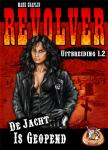 Revolver: De jacht is geopend
